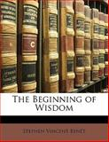 The Beginning of Wisdom, Stephen Vincent Benét, 1141950146