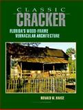 Classic Cracker, Ronald W. Haase, 156164014X