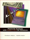 Financial Analysis with Lotus 1-2-3 for Windows, Mayes, Timothy R. and Shank, Todd M., 0030160146