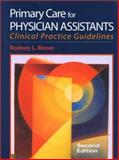 Primary Care for Physician Assistants, Moser, Rodney L., 0071370145