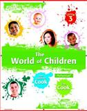 The World of Children, Cook, Greg Li and Cook, Joan Littlefield, 0205940145
