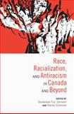 Race, Racialization, and Antiracism in Canada and Beyond, , 0802080146
