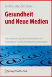 Gesundheit und Neue Medien : Psychologische Aspekte der Interaktion MIT Informations- Und Kommunikationstechnologien, , 3211720146