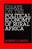 Essays Political Economy, Bates, Robert H., 0520060148