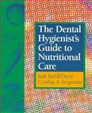 The Dental Hygienist's Guide to Nutritional Care, Davis, Judi R. and Stegeman, Cynthia A., 0721650147