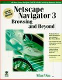 Beyond Browsing with Netscape 3, Mann, Bill, 0764530143