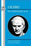 Cicero : In Catilinam I and II, Cicero, 0862920140