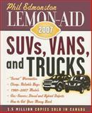Lemon-Aid: SUVs, Vans, and Trucks, Phil Edmonston, 1554550149