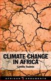 Climate Change in Africa, Toulmin, Camilla, 1848130147