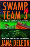 Swamp Team 3, Jana DeLeon, 1940270146