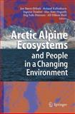Arctic Alpine Ecosystems and People in a Changing Environment, , 3642080146