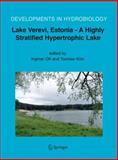 Lake Verevi, Estonia - A Highly Stratified Hypertrophic Lake, , 9048170141