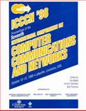 Computer Communications and Networks (ICCCN '98), 7th International Conference on, Imrich Chlamtac, Niki Pissinou, 0818690143