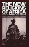 The New Religions of Africa, Bennetta Jules-Rosette, 0893910147