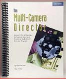 The Multi-Camera Director, Herlinger, Mark N., 0964740141