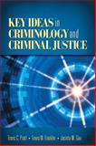 Key Ideas in Criminology and Criminal Justice, Franklin, Travis W. and Gau, Jacinta M., 1412970148