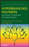 Hyperbranched Polymers : Synthesis, Properties, and Applications, Yan, Deyue, 0471780146