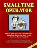 Small Time Operator, Bernard B. Kamoroff, 0917510143