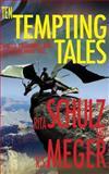 Ten Tempting Tales, Rita Schulz and R. S. Meger, 098767014X