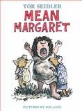 Mean Margaret, Tor Seidler, 1481410148