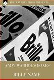 The Waverly Press Presents Volume 8. Andy Warhol's Boxes by Billy Name : Gold Edition, Signed and Numbered, , 1626280142