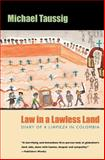 Law in a Lawless Land 9780226790145