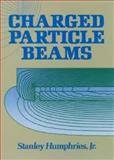 Charged Particle Beams, Humphries, Stanley, 0471600148