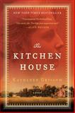 The Kitchen House, Kathleen Grissom, 1476790140