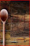 Love, to Taste, Collier Lumpkin, 1492910147
