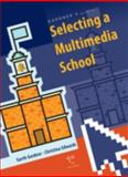 Gardner's Guide to Selecting a Multimedia School, Christina Edwards and Garth Gardner, 158965014X