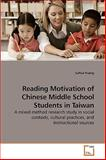 Reading Motivation of Chinese Middle School Students in Taiwan, SuHua Huang, 3639250141