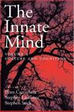 The Innate Mind : Culture and Cognition, , 0195310144