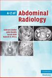 A-Z of Abdominal Radiology, Misra, Rakesh, 0521700140