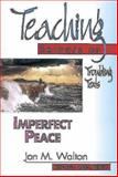 Imperfect Peace, Jon M. Walton, 0687060141