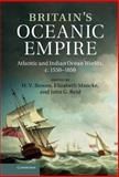 Britain's Oceanic Empire : Atlantic and Indian Ocean Worlds, C. 1550-1850, Gilbert Held, 110702014X