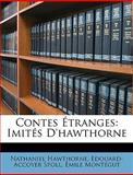 Contes Étranges, Nathaniel Hawthorne and Edouard-Accoyer Spoll, 1146180144