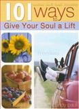101 Ways to Give Your Soul a Lift, Candy Paull, 1403720142