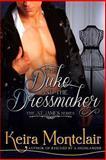 The Duke and the Dressmaker, Keira Montclair, 1493510142