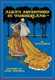 Alice's Adventures in Wonderland, Lewis Carroll, 1606600141