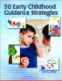 50 Early Childhood Guidance Strategies, Beaty, Janice J., 0131700146