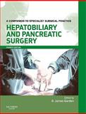 Hepatobiliary and Pancreatic Surgery : A Companion to Specialist Surgical Practice, , 0702030147