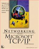 Networking with Microsoft TCP/IP, Drew Heywood, 0735700141