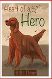 Heart of a Hero, Billi Tiner, 1470110148