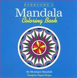 Everyone's Mandala Coloring Book, Monique Mandali, 1560440147