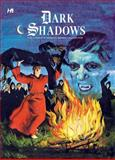 Dark Shadows: the Complete Series Volume 5, D. J. Arneson and Arnold Drake, 1613450141