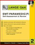 Lange Q&A EMT-Paramedic (P) Self-Assessment and Review, Westfal, Richard E. J. and Santa Maria, Gregory, 007147014X