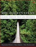 Agile Culture : Leading Through Trust and Ownership, Pixton, Pollyanna and Gibson, Paul, 0321940148
