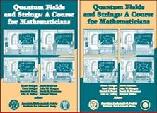 Quantum Fields and Strings : A Course for Mathematicians, Pierre Deligne, 0821820141