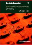 NHS and Social Services Directory 2005-06, , 1412920140