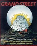 Grand Street, Patrick Chamoiseau, Hilton Als, Edgard Varese, Lygia Clark, 1885490143